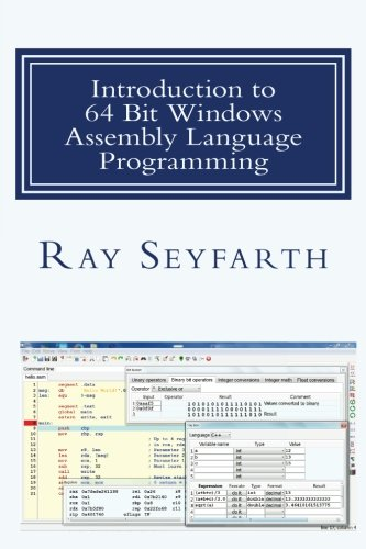Introduction to 64 Bit Windows Assembly Language Programming: Fourth Edition (Best Roth Ira Conversion Calculator)