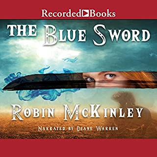 The Blue Sword                   By:                                                                                                                                 Robin McKinley                               Narrated by:                                                                                                                                 Diane Warren                      Length: 12 hrs and 15 mins     724 ratings     Overall 4.6