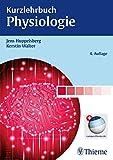Kurzlehrbuch Physiologie - Jens Huppelsberg