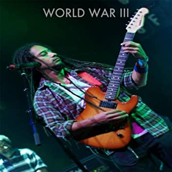 World War III (feat. Roots and Thunder)