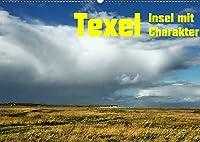 Texel Insel mit Charakter (Wandkalender 2022 DIN A2 quer): Vom Schneesturm bis Sommerhitze, Texel bietet jedem was (Monatskalender, 14 Seiten )