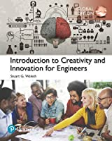 Introduction to Creativity and Innovation for Engineers, Global Edition