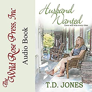 Husband Wanted     Timber Creek Series              By:                                                                                                                                 T.D. Jones                               Narrated by:                                                                                                                                 Ken Solin                      Length: 5 hrs and 15 mins     8 ratings     Overall 4.6
