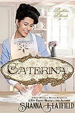 Caterina: (Sweet Western Historical Romance) (Pendleton Petticoats Book 2)