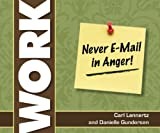 Never Email in Anger
