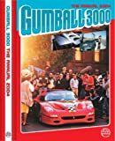 Gumball 3000 the Official Annual 2004: San Francisco to Miami by Maximillion Cooper (2004-05-04)