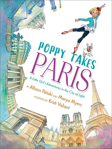 Poppy Takes Paris: A Little Girl's Adventures in the City of Light (Big City Adventures)