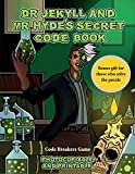 Code Breakers Game (Dr Jekyll and Mr Hyde's Secret Code Book): Help Dr Jekyll find the antidote. Using the map supplied solve the cryptic clues, overcome numerous obstacles, and find the antidote
