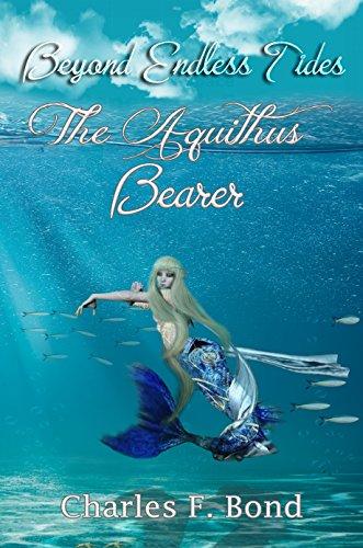The Aquithus Bearer: English Vernacular Edition (Beyond Endless Tides Book 2) (English Edition)