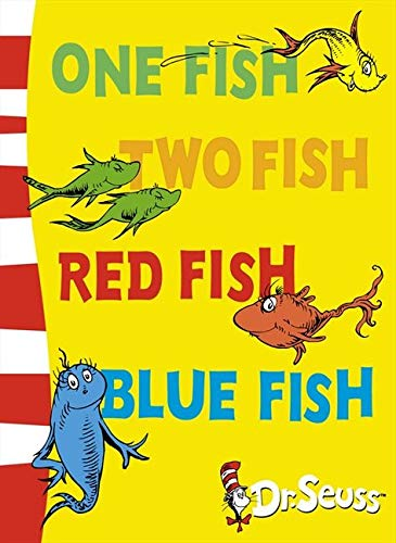 One Fish, Two Fish, Red Fish, Blue Fish: Blue Back Book (Dr. Seuss - Blue Back Book)の詳細を見る
