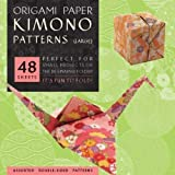 Origami Paper - Kimono Patterns - Large 8 1/4' - 48 Sheets: Tuttle Origami Paper: High-Quality Double-Sided Origami Sheets Printed with 8 Different Designs (Instructions for 6 Projects Included)