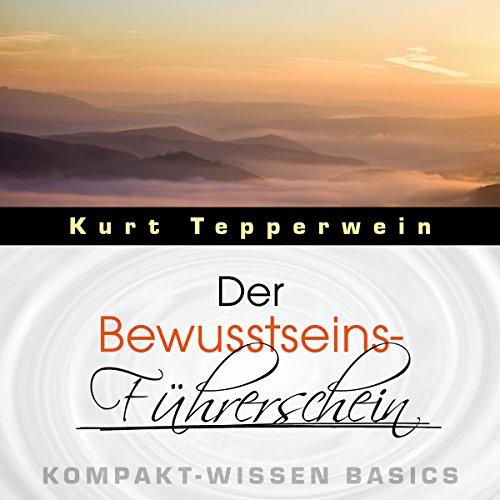 Der Bewusstseins-Führerschein (Kompakt-Wissen Basics) Titelbild