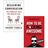 Reclaiming conversation and how to be fucking awesome 2 books collection set