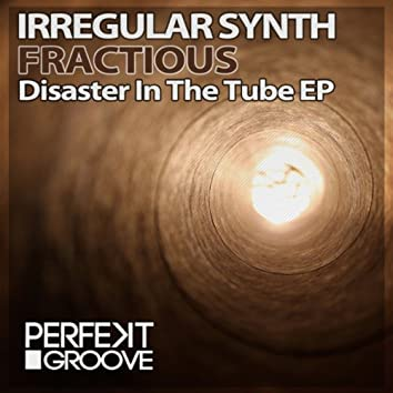 Disaster In The Tube EP