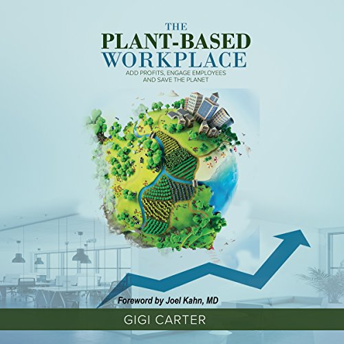 The Plant-Based Workplace audiobook cover art