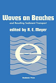 Waves on Beaches and Resulting Sediment Transport: Proceedings of an Advanced Seminar, Conducted by the Mathematics Resear...