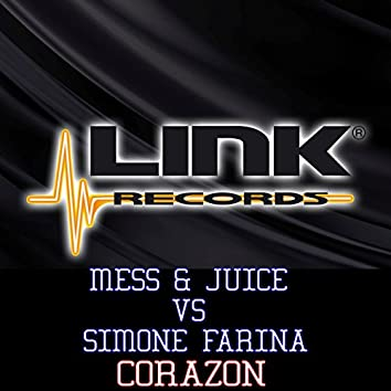 Corazon (Mess & Juice Vs Simone Farina)
