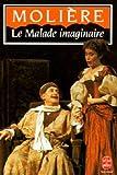 Le Malade imaginaire - Le Livre de Poche - 01/01/1986