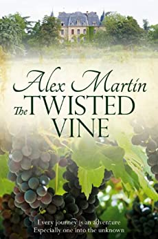 The Twisted Vine by [Alex Martin]