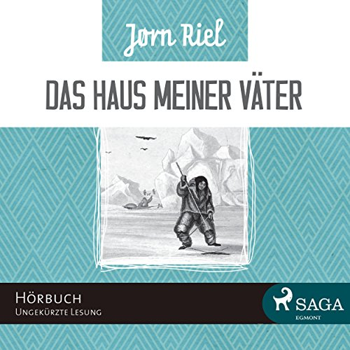 Das Haus meiner Väter                   By:                                                                                                                                 Jørn Riel                               Narrated by:                                                                                                                                 Samy Andersen                      Length: 13 hrs and 4 mins     1 rating     Overall 4.0