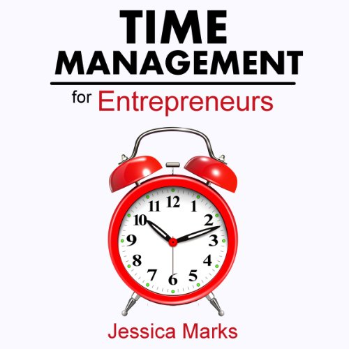 Time Management for Entrepreneurs audiobook cover art