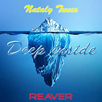 Deep Inside (feat. Nataly Tunes)