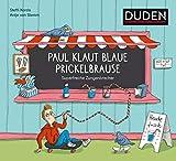Paul klaut blaue Prickelbrause - Superfreche Zungenbrecher - ab 5 Jahren