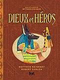 Dieux et héros - Encyclopédie mythologique