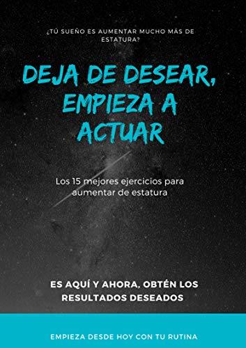 Aumenta tú estatura desde casa: 15 ejercicios diferentes para aumentar tú estatura desde casa 2021 (Spanish Edition)