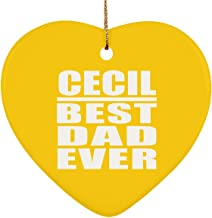 Cecil Best Dad Ever - Heart Ornament Christmas Tree Decor-ation - Gift for Father Dad from Daughter Son Kid Wife Athletic Gold Birthday Anniversary Christmas Thanksgiving