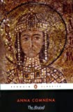 The Alexiad (Penguin Classics) by Anna Komnene (29-Jan-2004) Paperback