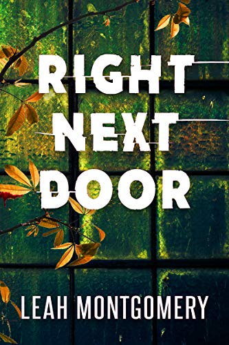 Right Next Door: A Psychological Thriller (English Edition)