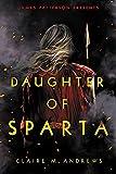 Daughter of Sparta (Daughter of Sparta, 1)