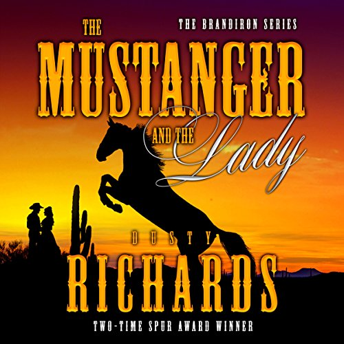 The Mustanger and the Lady audiobook cover art
