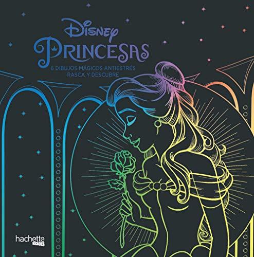 Princesas Disney. 6 dibujos mágicos Rasca y descubre (Hachette Heroes - Disney - Colorear)