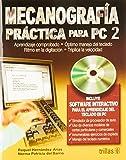 Mecanografia practica para PC / Practical Typing for PC: Para el aprendizaje del teclado en PC /...
