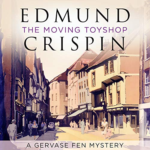 The Moving Toyshop (A Gervase Fen Mystery) Titelbild