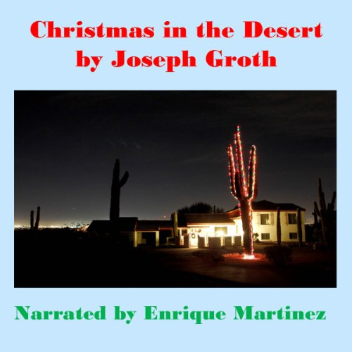 Christmas in the Desert audiobook cover art