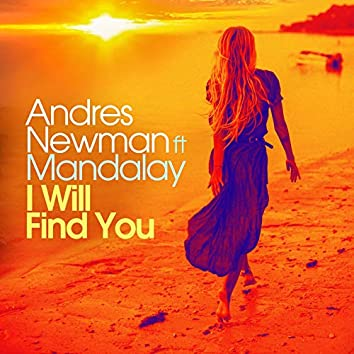 I Will Find You (feat. Mandalay)