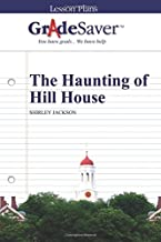 GradeSaver (TM) Lesson Plans: The Haunting of Hill House
