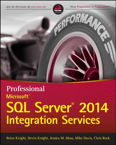 Professional Microsoft SQL Server 2014 Integration Services (Wrox Programmer to Programmer) (English Edition)