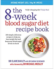 The 8-Week Blood Sugar Diet Recipe Book: Simple delicious meals for fast, healthy weight loss