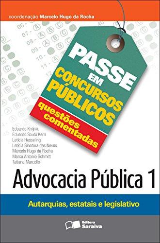 PASSE EM CONCURSOS PÚBLICOS - QUESTÕES COMENTADAS - ADVOCACIA PÚBLICA 1