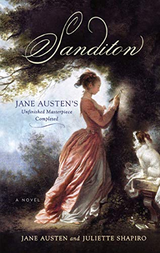 Sanditon: Jane Austen's Unfinished Masterpiece Completed (English Edition)