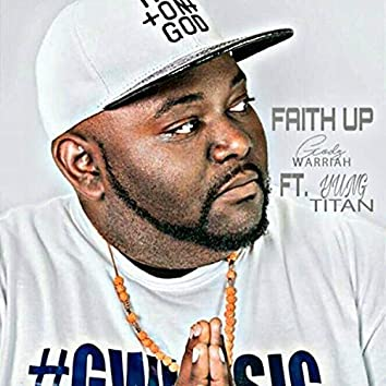 Faith Up (feat. Yung Titan)