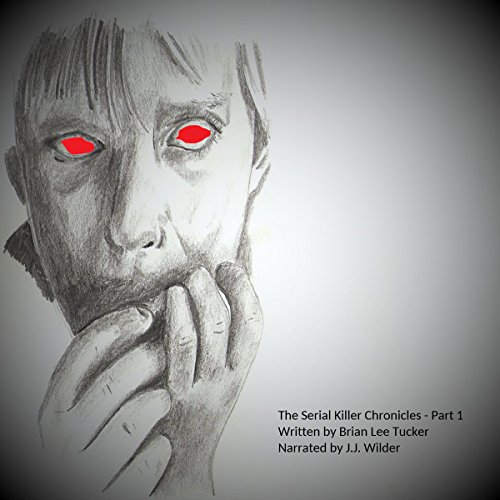 The Serial Killer Chronicles: Part 1 cover art
