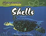 Shells (Reading Essentials Discovering Science)