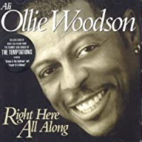 Right Here All Along by Ali Ollie Woodson (2006-10-26)