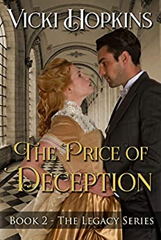 The Price of Deception (Book Two The Legacy Series) by [Vicki Hopkins]