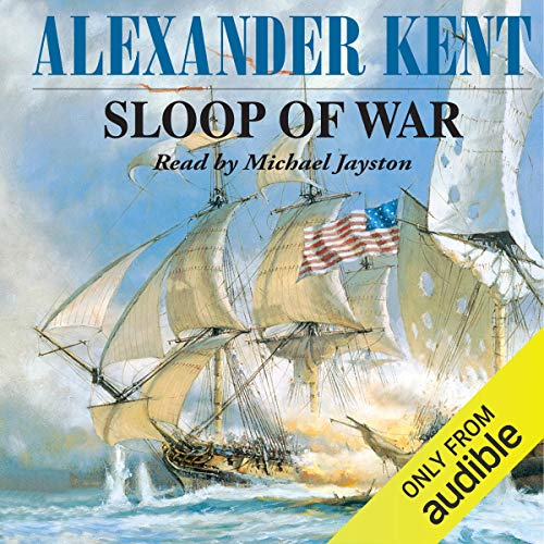 Sloop of War Audiobook By Alexander Kent cover art
